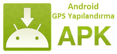 Akıllı Telefonlar için GPS Cihazı yapılandırma Uygulaması